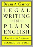 Legal Writing in Plain English, Second Edition: A