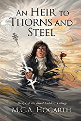 An Heir to Thorns and Steel (Blood Ladders Book 1)