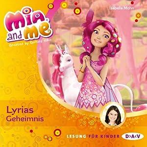 Lyrias Geheimnis (Mia and Me 3) Hörbuch