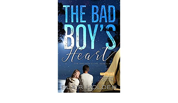 The Bad Boys Heart (The Bad Boys Girl Series Book 2) (English Edition) eBook: Blair Holden: Amazon.es: Tienda Kindle