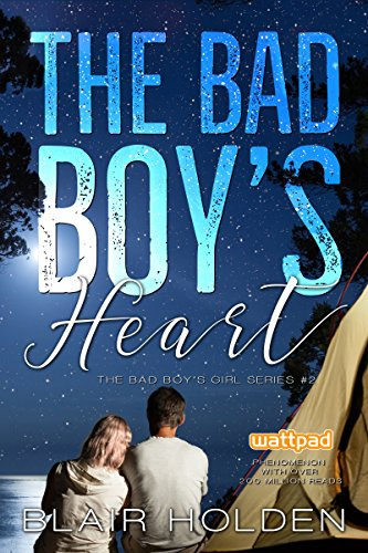 The Bad Boy's Heart (The Bad Boy's Girl Series Book 2)