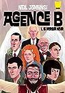 Agence B, tome 1 : Le Miroir noir par Jomunsi