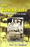 The Towheads, Coe D. Hughes, 1566641810