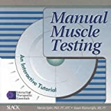 Manual Muscle Testing : An Interactive Tutorial, Buscaglia, Leo F. and Epler, Marcia, 155642213X