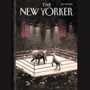 The New Yorker, July 25th 2016 (Jane Mayer, Rachel Aviv, Jelani Cobb) Periodical