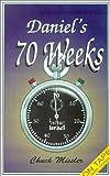 Daniel's 70 Weeks, Chuck Missler, 1880532786