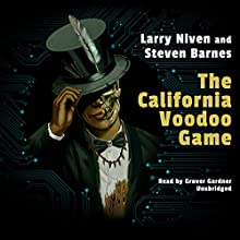 The California Voodoo Game: Dream Park, Book 3 Audiobook by Steven Barnes, Larry Niven Narrated by Grover Gardner