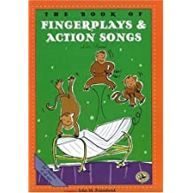 The Book of Finger Plays & Action Songs (First Steps in Music series)