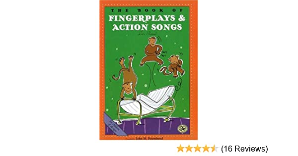 The Book of Finger Plays /& Action Songs