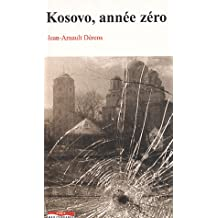 Kosovo, Annee Zero