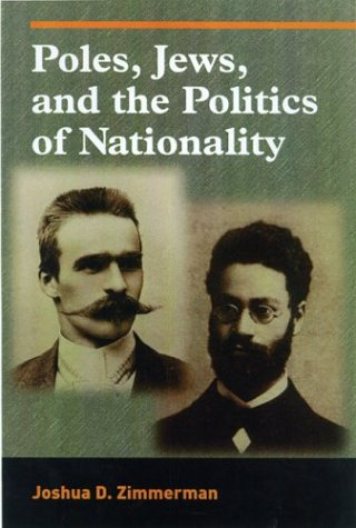 Download Poles, Jews, and the Politics of Nationality: The Bund and the Polish Socialist Party in Late Czarist Russia, 1892--1914 pdf