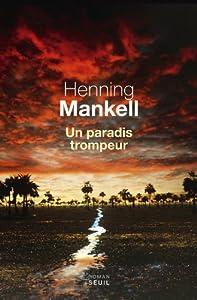 vignette de 'Un Paradis trompeur (Henning Mankell)'