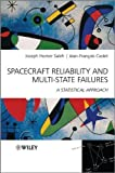img - for Spacecraft Reliability and Multi-State Failures: A Statistical Approach by Joseph Homer Saleh (2011-03-28) book / textbook / text book