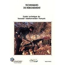 Techniques de reboisement: Guide technique du forestier méditerranéen français. Chapitre 7