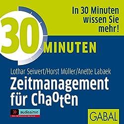 30 Minuten Zeitmanagement für Chaoten
