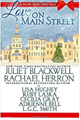 Love on Main Street: A Snow Creek Christmas Paperback