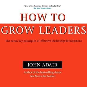 How to Grow Leaders Audiobook