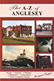 The A - Z of Anglesey