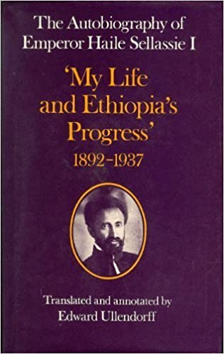 Image result for haile selassie my life and ethiopia's progress