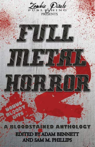 FULL METAL HORROR 2: A Bloodstained Anthology]()
