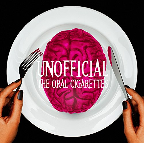 UNOFFICIAL THE ORAL CIGARETTES