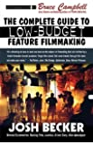 The Complete Guide to Low-Budget Feature Filmmaking