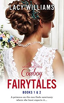 Cowboy Fairytales: Books 1 & 2 by [Williams, Lacy]