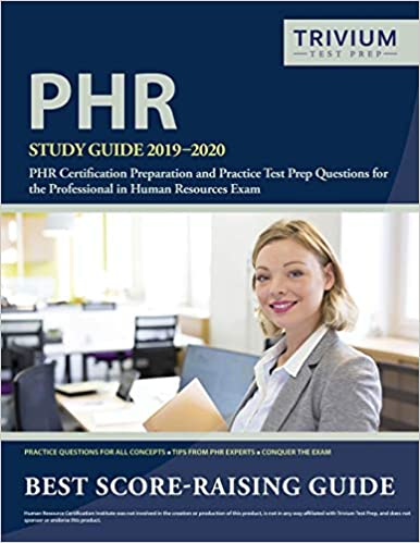 PHR Study Guide 2019-2020: PHR Certification Preparation and