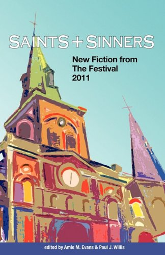 saints-sinners-2011-new-fiction-from-the-festival