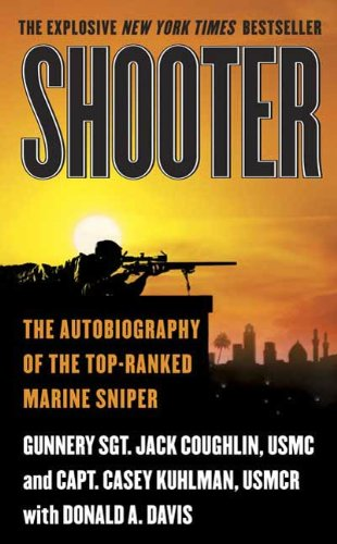 Shooter: The Autobiography of the Top-Ranked Marine - Shooters Sniper