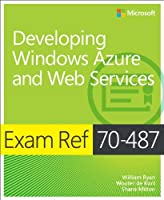 Exam Ref 70-487: Developing Windows Azure and Web Services Front Cover