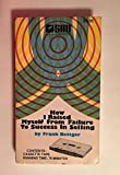 img - for Rare 1962 How i Raised myself from Failure to Success in Selling by Frank Bettger 76 Minutes Audiobook Cassette Tape : SMI Success Motivation Institute Waco Texas : Comes with a CD Transfer book / textbook / text book