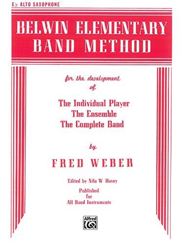 Belwin Elementary Band Method: E-flat Alto Saxophone