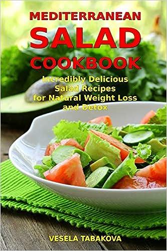 Buy Mediterranean Salad Cookbook Incredibly Delicious Salad