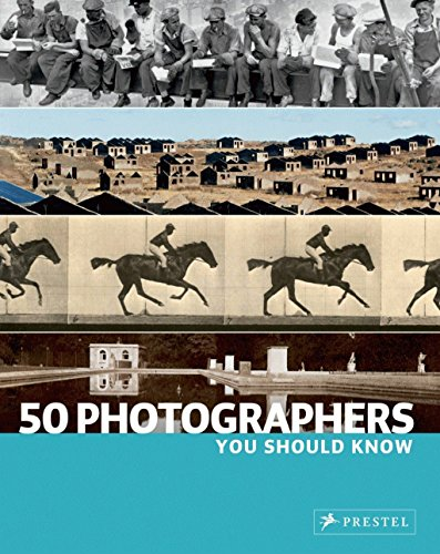 50 Photographers You Should Know (50...you Should Know)