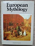 European Mythology (Library of the World's Myths and Legends)