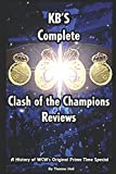 KBs History Of Clash Of The Champions: A History of WCWs Original Prime Time Special.