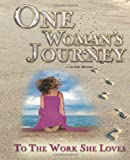 One Woman's Journey to the Work She Loves, Joel Boggess, 1453712860