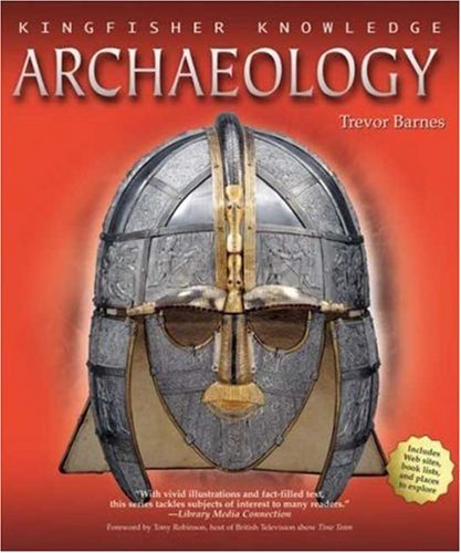 Archaeology (Kingfisher Knowledge) PDF