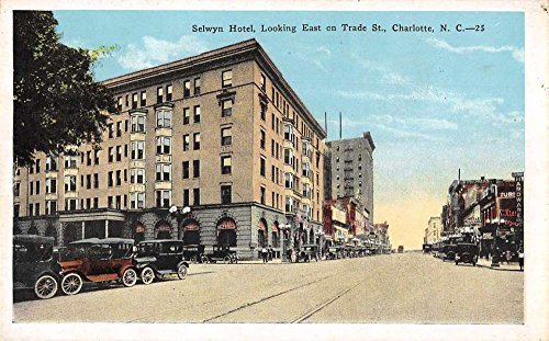 (Charlotte North Carolina east on Trade Street Selwyn Hotel antique pc Z43972)