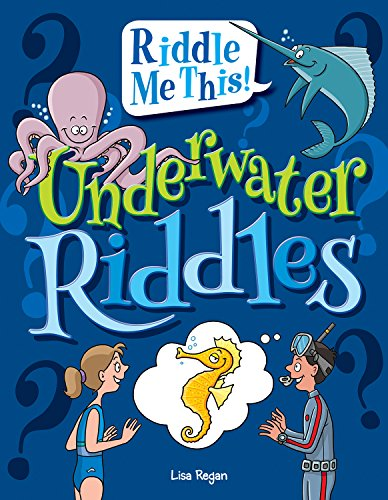 Underwater Riddles (Riddle Me This!)