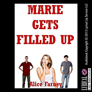 Marie Gets Filled Up: A Sex with Stranger Double Penetration Erotica Story Audiobook