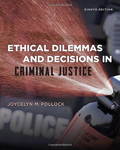 ethical-dilemmas-and-decisions-in-criminal-justice-ethics-in-crime-and-justice