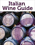 Italian Wine Guide (Guide to the Wines of Italy) Livre Pdf/ePub eBook