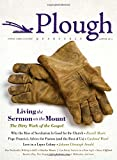 img - for Plough Quarterly No. 1: Living the Sermon on the Mount book / textbook / text book