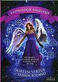 L'Astrologie angélique : Découvrez les anges associés à votre carte du ciel