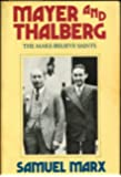 Mayer and Thalberg: The Make-Believe Saints