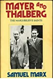 img - for Mayer and Thalberg: The Make-Believe Saints book / textbook / text book
