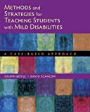 Methods and Strategies for Teaching Students with Mild Disabilities 1st Edition