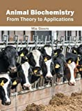 img - for Animal Biochemistry: From Theory to Applications book / textbook / text book